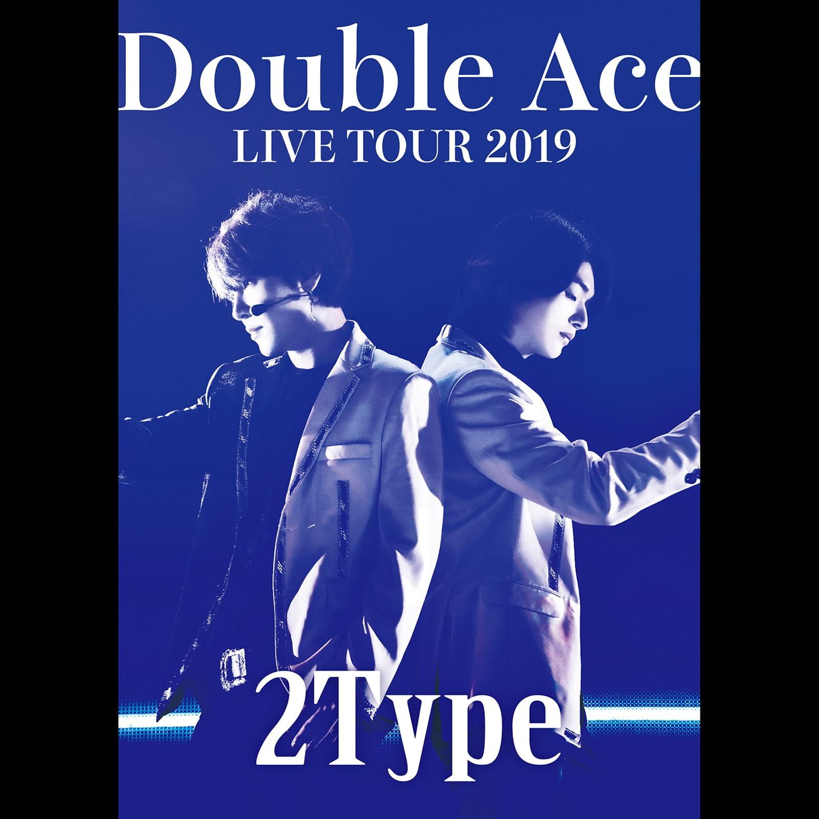 Double Ace_LIVE TOUR 2019「2Type」-min