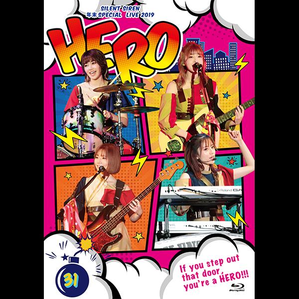 SILENT SIREN 「SILENT SIREN 年末スペシャルライブ2019『HERO』@ 横浜文化体育館 2019.12.30」