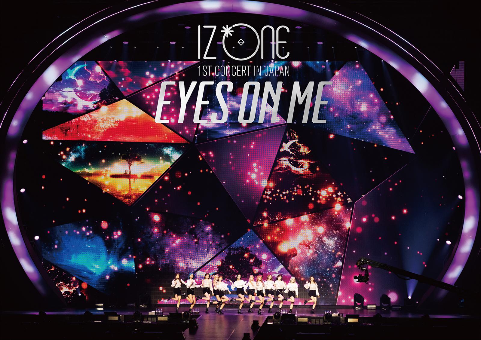 IZ*ONE 1ST CONCERT IN JAPAN [EYES ON ME] TOUR FINAL -Saitama Super Arena-